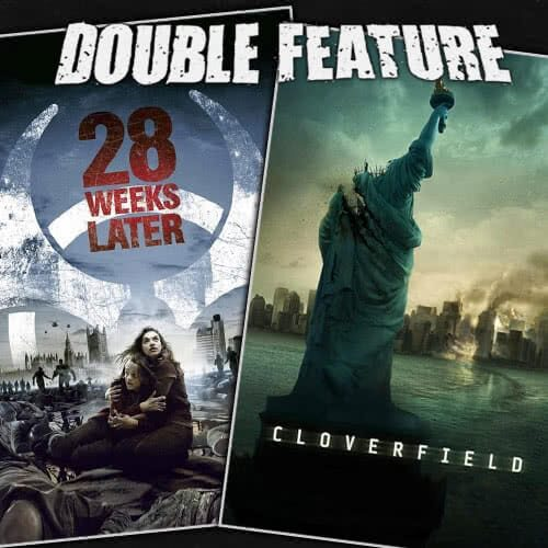 28 Weeks Later + Cloverfield