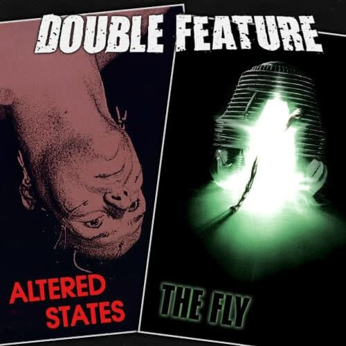 Altered States + The Fly