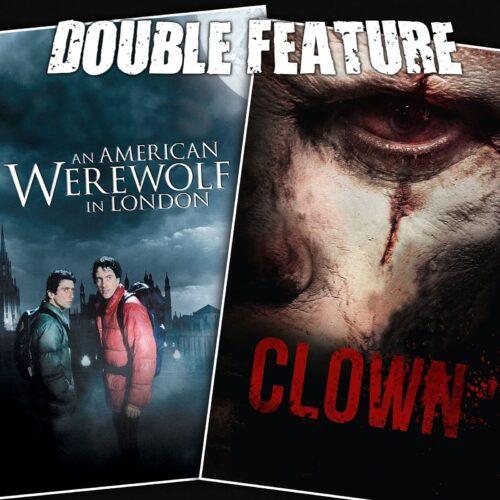 An American Werewolf in London + Clown