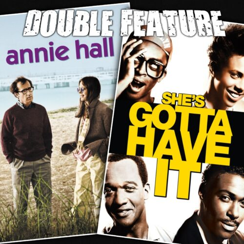 Annie Hall + She's Gotta Have It
