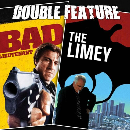 Bad Lieutenant + The Limey