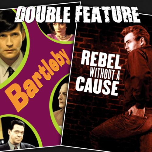 Bartleby + Rebel Without a Cause