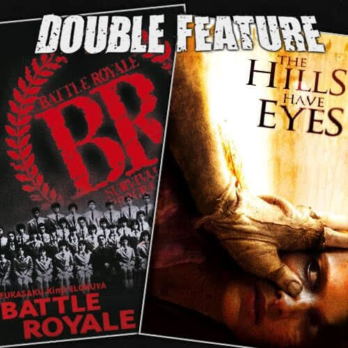 Battle Royale + The Hills Have Eyes