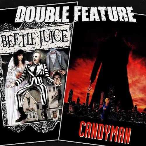 Beetlejuice + Candyman