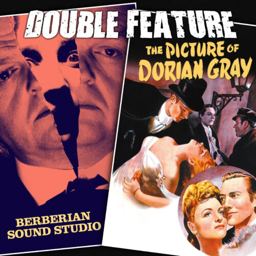 Berberian Sound Studio + The Picture of Dorian Gray