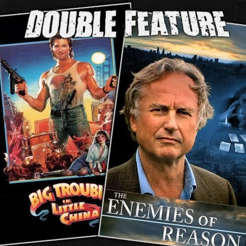 Big Trouble in Little China + The Enemies of Reason