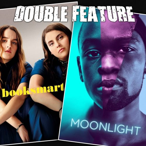 Booksmart + Moonlight