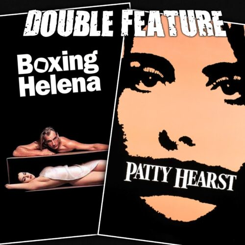 Boxing Helena + Patty Hearst
