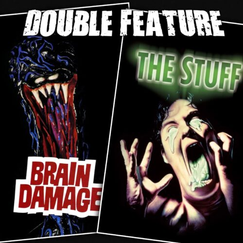 Brain Damage + The Stuff