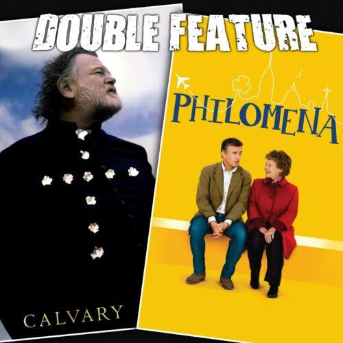 Calvary + Philomena