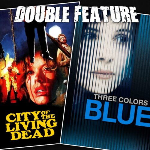 City of the Living Dead + Three Colors Blue