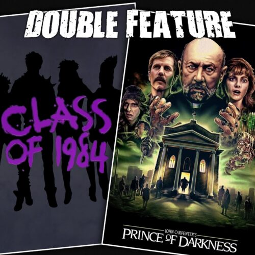 Class of 1984 + Prince of Darkness