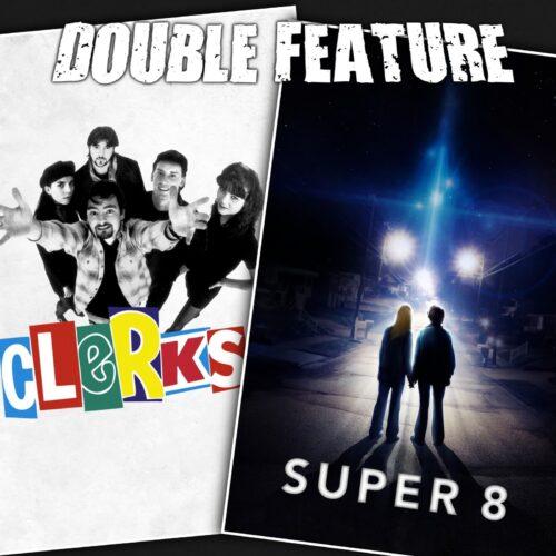 Clerks + Super 8