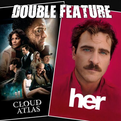Cloud Atlas + Her
