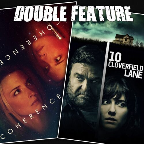 Coherence + 10 Cloverfield Lane