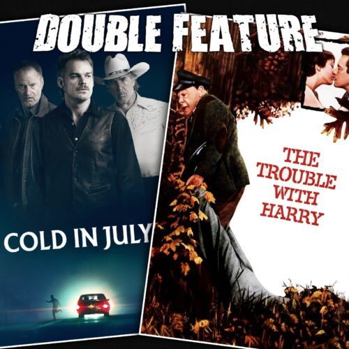 Cold in July + The Trouble with Harry