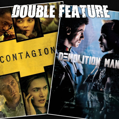 Contagion + Demolition Man