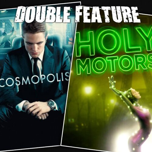 Cosmopolis + Holy Motors
