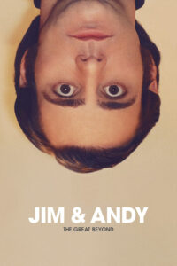 Jim and Andy: The Great Beyond