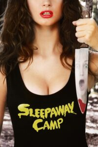 Sleepaway Camp (Series)