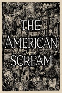 American Scream, The