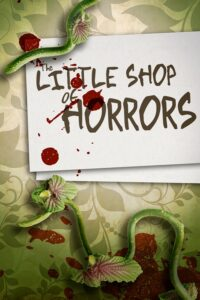 Little Shop of Horrors, The