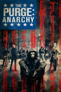 Purge 2: Anarchy, The