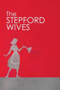 Stepford Wives, The
