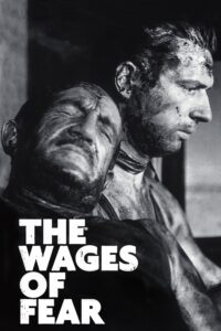 Wages of Fear, The