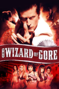 Wizard of Gore, The