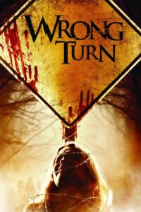 Wrong Turn (Series)