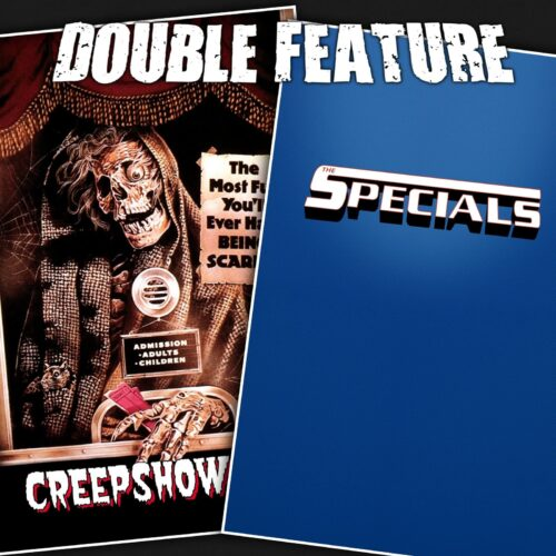 Creepshow + The Specials