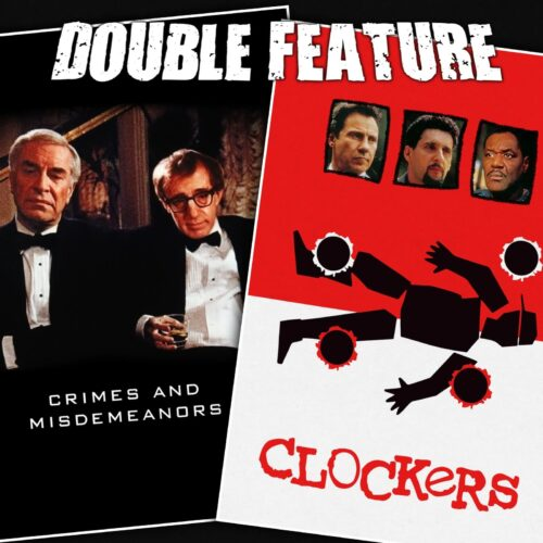 Crimes and Misdemeanors + Clockers