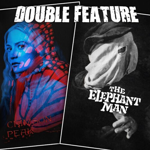 Crimson Peak + The Elephant Man