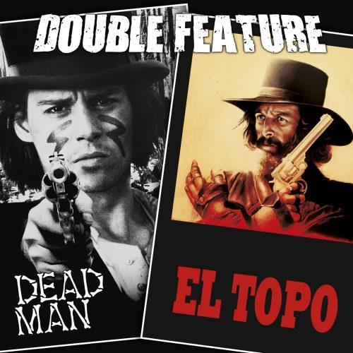 Dead Man + El Topo
