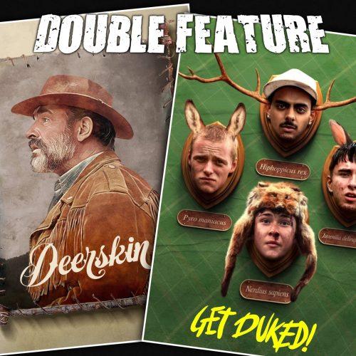 Deerskin + Get Duked!