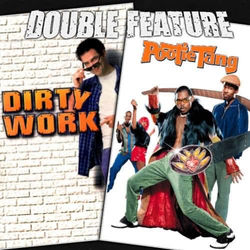 Dirty Work + Pootie Tang