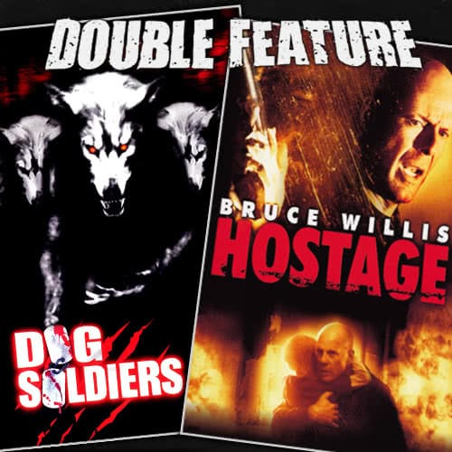 Dog Soldiers + Hostage