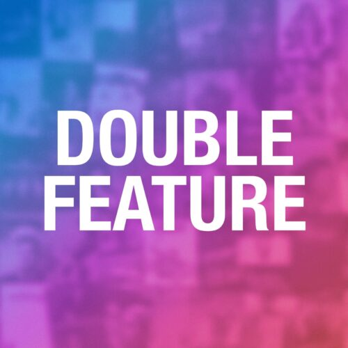 Double Feature Year 8 Finale