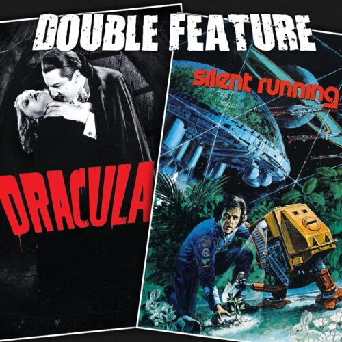 Dracula + Silent Running