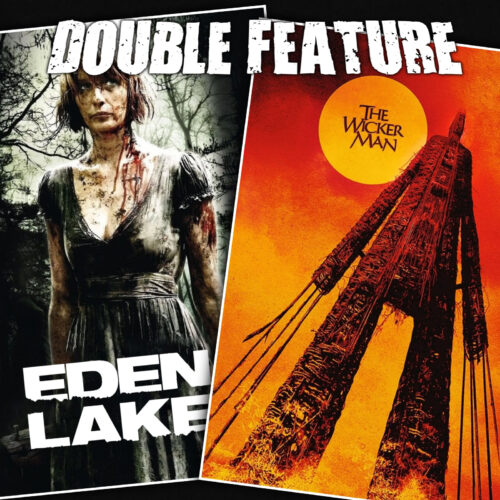 Eden Lake + The Wicker Man