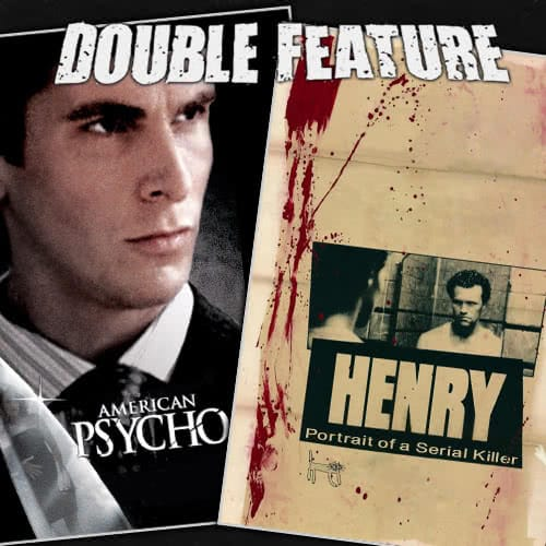 American Psycho + Henry: Portrait of a Serial Killer