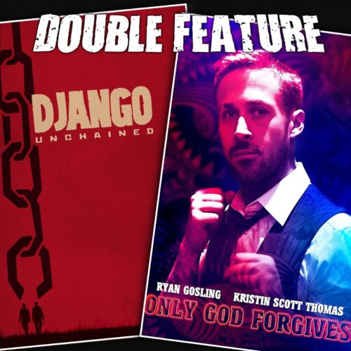 Django Unchained + Only God Forgives