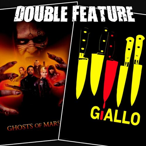 Ghosts of Mars + Giallo