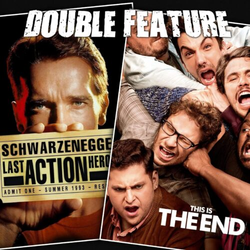Last Action Hero + This is the End