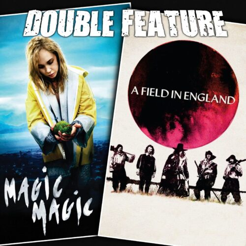 Magic Magic + A Field in England