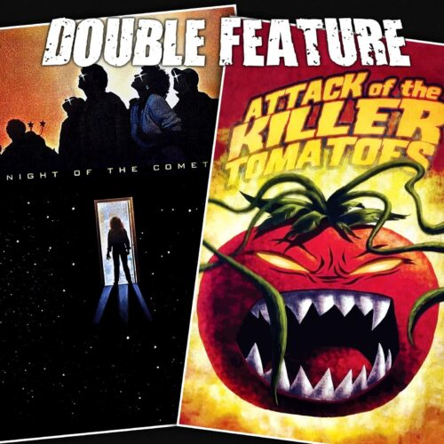 Night of the Comet + Attack of the Killer Tomatoes