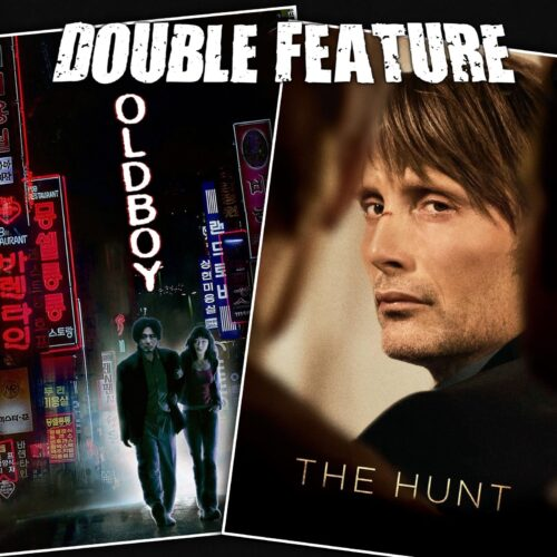 Oldboy + The Hunt