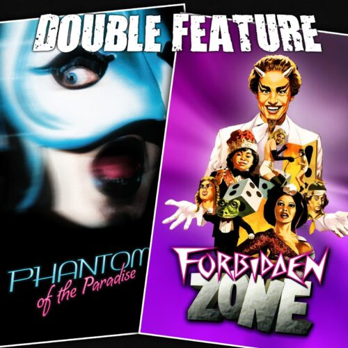 Phantom of the Paradise + Forbidden Zone