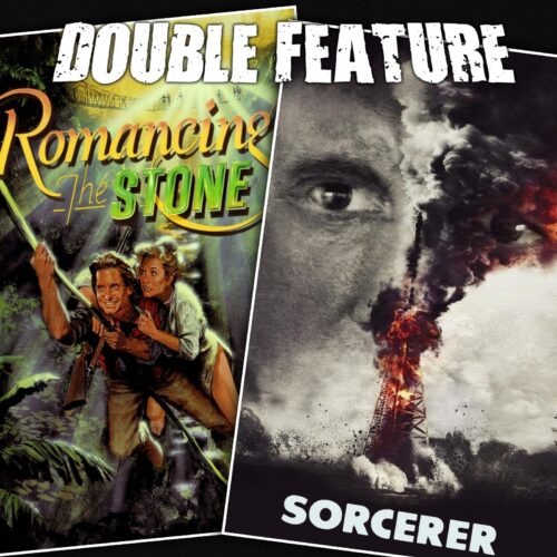 Romancing the Stone + Sorcerer